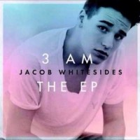 Purchase Jacob Whitesides - 3Am The EP