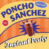 Purchase Poncho Sanchez - Instant Party