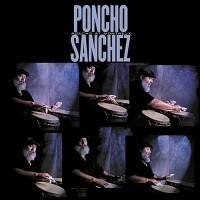 Purchase Poncho Sanchez - Poncho At Montreaux