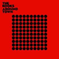 Purchase The Kooks - Around Town (CDS)