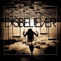 Purchase Disbeliever - The Dark Days