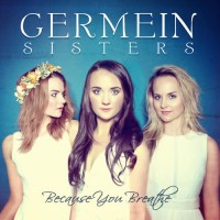 Purchase Germein Sisters - Because You Breathe