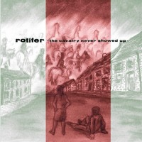 Purchase Rotifer - The Cavalry Never Showed Up