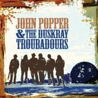 Purchase John Popper & The Duskray Troubadours - John Popper & The Duskray Troubadours