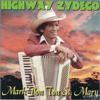 Purchase Mark Bon Ton St. Mary - Highway Zydeco