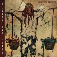Purchase Musketeer Gripweed - Floods And Fires
