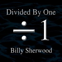 Purchase Billy Sherwood - Divided By One