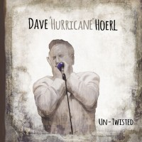 Purchase Dave 'hurricane' Hoerl - Un-Twisted