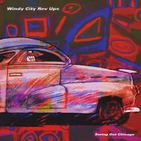 Purchase Windy City Rev Ups - Swing Out Chicago