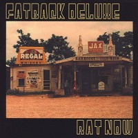 Purchase Fatback Deluxe - Rat Now