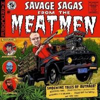 Purchase The Meatmen - Savage Sagas