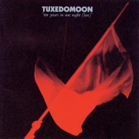 Purchase Tuxedomoon - Ten Years In One Night (Live) CD2