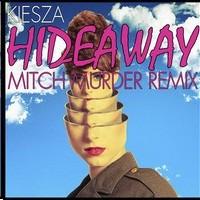 Purchase Kiesza - Hideaway (Mitch Murder Remix) (CDS)