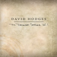 Purchase David Hodges - The December Sessions (Vol. 1)