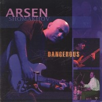 Purchase Arsen Shomakhov - Dangerous