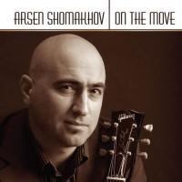 Purchase Arsen Shomakhov - On The Move