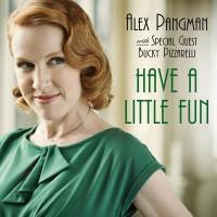 Purchase Alex Pangman - Have A Little Fun