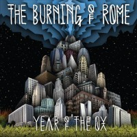 Purchase The Burning Of Rome - Year Of The Ox