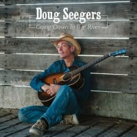 Purchase Doug Seegers - Going Down To The River