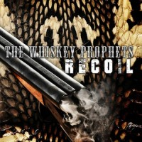 Purchase The Whiskey Prophets - Recoil