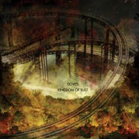 Purchase Doves - Kingdom Of Rust (VLS)