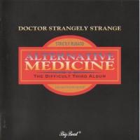Purchase Dr. Strangely Strange - Alternative Medicine