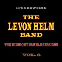 Purchase Levon Helm - The Midnight Ramble Sessions, Vol. 3 (With The Levon Helm Band)