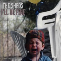 Purchase The Sheds - I'll Be Fine