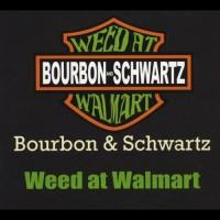 Purchase Bourbon & Schwartz - Weed At Walmart