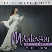 Purchase Mantovani Orchestra - Whispering
