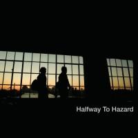Purchase Halfway To Hazard - Halfway To Hazard