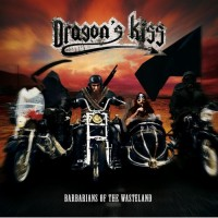 Purchase Dragon's Kiss - Barbarians Of The Wasteland