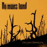 Purchase No Mans Land - The Last Monolith (EP)