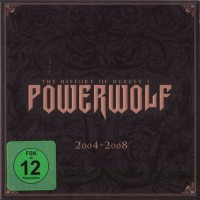 Purchase Powerwolf - The History Of Heresy I (2004-2008): Return In Bloodred CD1