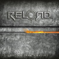 Purchase Reload - Hotter Than A Bullet