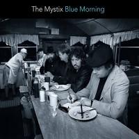Purchase The Mystix - Blue Morning