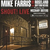 Purchase Mike Farris & The Roseland Rhythm Revue - Shout! Live (With The Mccrary Sisters)