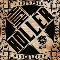 Purchase Orbo & The Longshots - High Roller