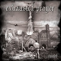 Purchase Exhausted Prayer - Ruined
