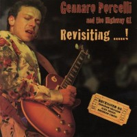 Purchase Gennaro Porcelli & The Highway 61 - Revisiting... !
