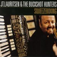 Purchase J.T. Lauritsen & The Buckshot Hunters - Squeezeboxing
