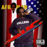 Purchase Afroman - Afroholic... The Even Better Times CD2