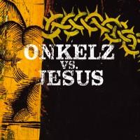 Purchase Böhse Onkelz - Onkelz Vs. Jesus (EP)