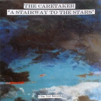 Purchase The Caretaker - A Stairway To The Stars