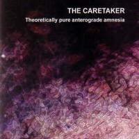 Purchase The Caretaker - Theoretically Pure Anterograde Amnesia CD4