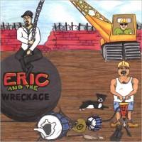Purchase Eric And The Wreckage - Eric And The Wreckage