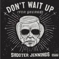 Purchase Shooter Jennings - Don't Wait Up (For George) (EP)