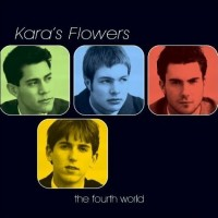 Purchase Kara's Flowers - The Fourth World