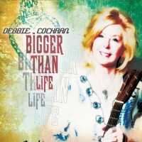 Purchase Debbie Cochran - Bigger Than Life