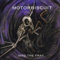 Purchase Motorbiscuit - Into The Fray